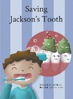 Saving Jackson's Tooth