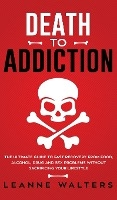 Death To Addiction
