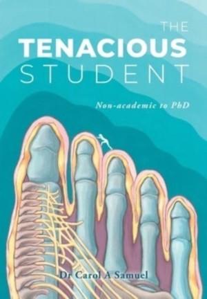 The Tenacious Student: Non-academic to a PhD