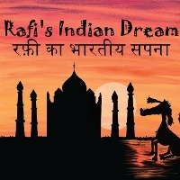 Rafi's Indian Dream - Hindi Version रफी का भारतीय सपना