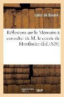 Reflexions Sur Le Memoire a Consulter de M. Le Comte de Montlosier