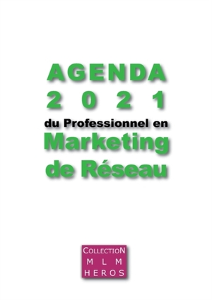Agenda 2021 du Professionnel en Marketing de Réseau