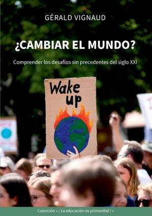 ¿Cambiar el mundo?