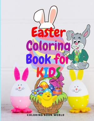 Easter Coloring Book for Kids - Funny and Amazing Coloring Book for kids ages 4-10