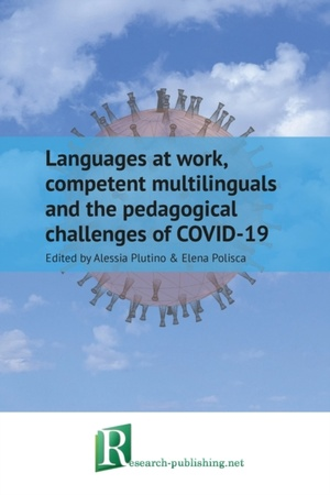 Languages at work, competent multilinguals and the pedagogical challenges of COVID-19