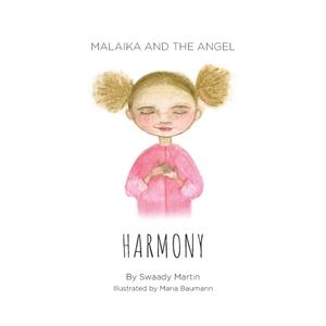 Malaika and The Angel - HARMONY