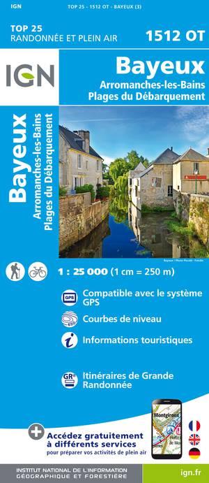 IGN 1512OT Bayeux - Arromanches-les-Bains 1:25.000 TOP25 Topografische Wandelkaart