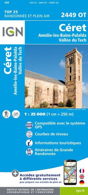 IGN 2449OT Céret - Amélie-les-Bains-Palalda 1:25.000 TOP25 Topografische Wandelkaart