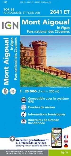 IGN 2641ET Mont Aigoual - Le Vigan 1:25.000 TOP25 Topografische Wandelkaart