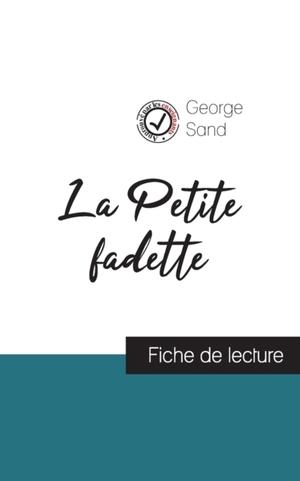 La Petite fadette de George Sand (fiche de lecture et analyse complete de l'oeuvre)