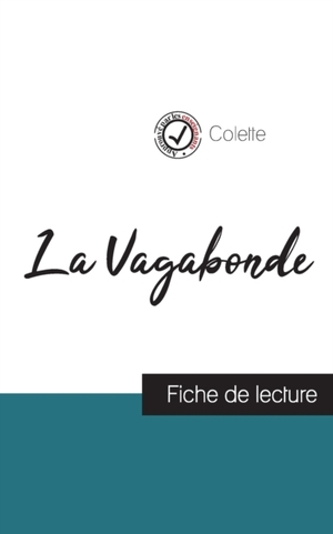 La Vagabonde de Colette (fiche de lecture et analyse complète de l'oeuvre)