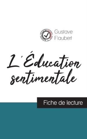 L'Éducation sentimentale de Flaubert (fiche de lecture et analyse complète de l'oeuvre)