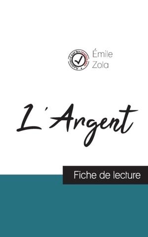 L'Argent de Émile Zola (fiche de lecture et analyse complète de l'oeuvre)