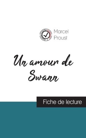 Un amour de Swann de Marcel Proust (fiche de lecture et analyse complète de l'oeuvre)
