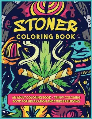 A Stoner Colorig Book