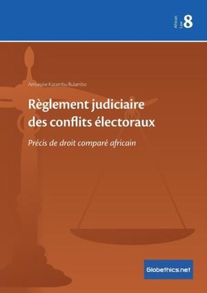 Règlement judiciaire des conflits électoraux