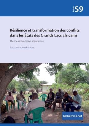 Résilience et transformation des conflits dans les États des Grands Lacs africains
