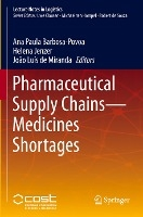 Pharmaceutical Supply Chains - Medicines Shortages