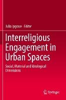 Interreligious Engagement in Urban Spaces