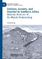 Outlaws, Anxiety, and Disorder in Southern Africa
