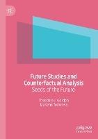 Future Studies and Counterfactual Analysis