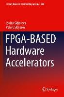FPGA-BASED Hardware Accelerators