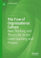 The Flow of Organizational Culture