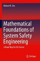 Mathematical Foundations of System Safety Engineering