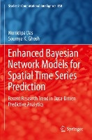 Enhanced Bayesian Network Models for Spatial Time Series Prediction