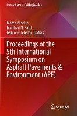 Proceedings of the 5th International Symposium on Asphalt Pavements & Environment (APE)