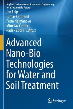 Advanced Nano-Bio Technologies for Water and Soil Treatment