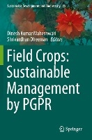 Field Crops: Sustainable Management by PGPR