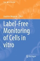 Label-Free Monitoring of Cells in vitro