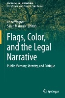 Flags, Color, and the Legal Narrative