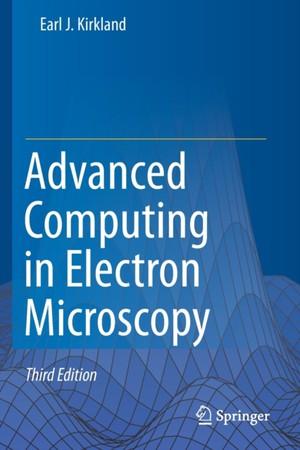 Advanced Computing in Electron Microscopy