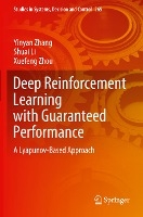 Deep Reinforcement Learning with Guaranteed Performance