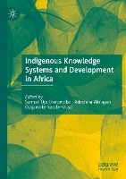 Indigenous Knowledge Systems and Development in Africa