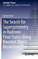 The Search for Supersymmetry in Hadronic Final States Using Boosted Object Reconstruction