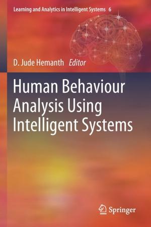 Human Behaviour Analysis Using Intelligent Systems