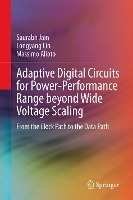 Adaptive Digital Circuits for Power-Performance Range beyond Wide Voltage Scaling