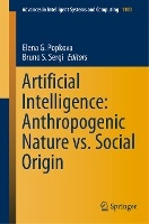 Artificial Intelligence: Anthropogenic Nature vs. Social Origin