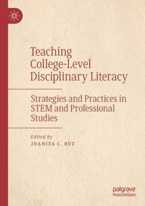 Teaching College-Level Disciplinary Literacy