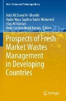 Prospects of Fresh Market Wastes Management in Developing Countries