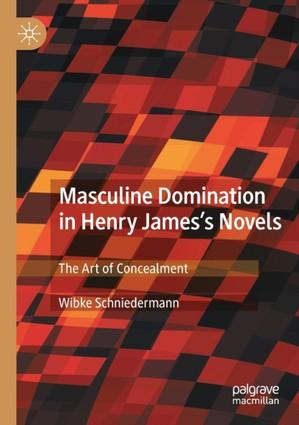 Masculine Domination in Henry James's Novels