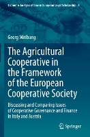 The Agricultural Cooperative in the Framework of the European Cooperative Society