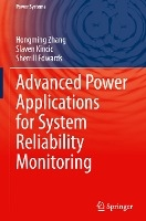 Advanced Power Applications for System Reliability Monitoring