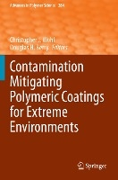 Contamination Mitigating Polymeric Coatings for Extreme Environments