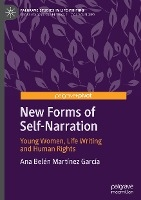 New Forms of Self-Narration