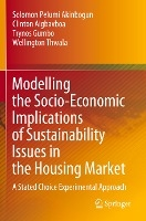 Modelling the Socio-Economic Implications of Sustainability Issues in the Housing Market