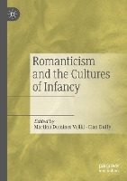 Romanticism and the Cultures of Infancy